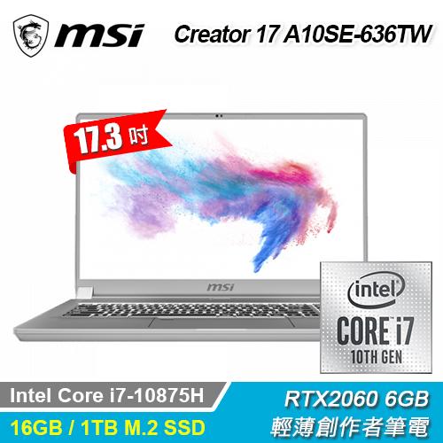 【MSI 微星】Creator 17 A10SE-636TW 17.3吋創作者筆電